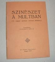 Cserzy Béla: Színészet a múltban. A magyar színészet története dióhéjban, 1939