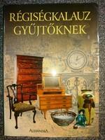 RÉGISÉGKALAUZ GYÜJTÖKNEK 600 oldal !!