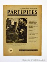 1951 január 27  /  PÁRTÉPÍTÉS  /  SZÜLETÉSNAPRA RÉGI EREDETI ÚJSÁG Szs.:  7953