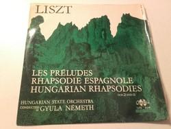 Liszt Ferenc Les Préludes, Spanyol és Magyar rapszódia  NOS 2 and 9(-Bakelit lemez