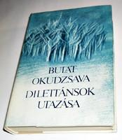Bulat Okudzsava: Dilettánsok utazása
