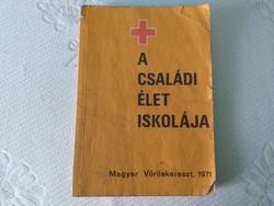 A családi élet iskolája - 1972-es kiadás