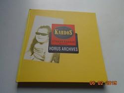 Kardos Sándor: HORUS ARCHIVES,fotóművészeti album,1988,angol nyelvű