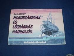 Bak J.: Hordszárnyas és légpárnás hadihajók *280