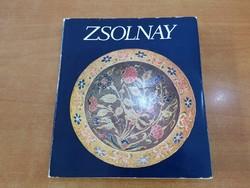 Könyv ZSOLNAY, A gyár és a család története, Corvina Kiadó 1980