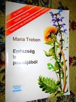 Mária Trében Egészség Isten patikájából