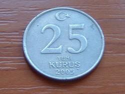 TÖRÖK 25 KURUS 2005