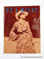 1972 május  /  EZ A DIVAT  /  Régi ÚJSÁGOK KÉPREGÉNYEK MAGAZINOK Szs.:  9759