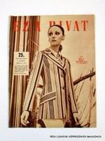 1972 április  /  EZ A DIVAT  /  Régi ÚJSÁGOK KÉPREGÉNYEK MAGAZINOK Szs.:  9758