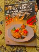 Halak, rákok és a tenger gyümölcsei  -NOVA szakácskönyv
