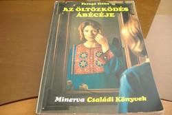 Faragó Ilona AZ ÖLTÖZKÖDÉS ÁBÉCÉJE Minerva, Budapest 1977