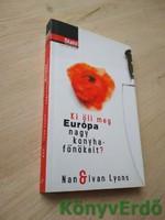 Nan Lyons, Ivan Lyons: Ki öli meg Európa nagy konyhafőnökeit?