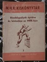 MHK Kiskönyvtár - Akadálypályák építése és leküzdése