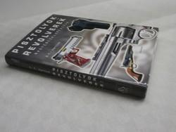 A.E. Hartink - Pisztolyok és revolverek nagyenciklopédiája