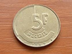 BELGIUM BELGIE 5 FRANK 1988  #