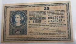 Szép 25 Korona 1918 hullámos hátlap.