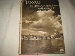 """Karel Plicka  : PRAG  ein fotógrafisches Bildbuch , németül ,az  """"arany Prágáról """"   .Atria  1958"""