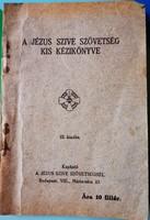 A Jezus Szive Szovetseg Kis Kezikonyve.1939.