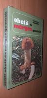 Ehető és mérges gombák 1978.1500.-Ft.