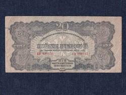 A Vöröshadsereg Parancsnoksága (1944) 20 Pengő bankjegy 1944 eltolódott nyomattal