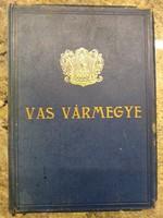 Vas vármegye és Szombathely megyei város általános ismertetője és címtára az 1931-32 évre