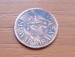 MAGYAR KIRÁLYSÁG 1 FILLÉR 1930 BP. &