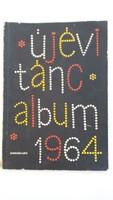 Régi újévi táncalbum kottafüzet album retro kotta 1964