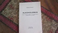 ALKOHOLIZMUS  -Helmut Harsch , 1990.