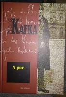 Franz Kaffka: A per, ajánljon!