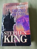 Stephen King: A varázsló és üveg - A setét torony 4.