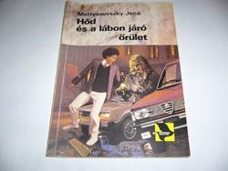 MATTYASOVSZKI JENŐ - HÓD ÉS A LÁBON JÁRÓ ŐRÜLET- régi könyv