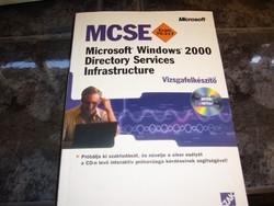 MICROSOFT WINDOWS 2000 DIRECTORY SERVICES INFRASTRUCTURE VIZSGAFELKÉSZÍTŐ-MPL csomagautomatába is