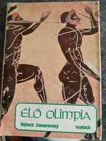 Zamarovsky: Élő olimpia, ajánljon!