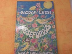 Gazdag Erzsi   Meseforrás   Nászay Csilla  rajzaival, 1990