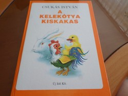 A kelekótya kiskakas  Írta: Csukás István Rajzolta: Cakó Ferenc, 1990