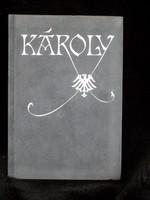 Sík Csaba, Károly