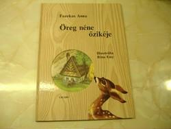 FAZEKAS ANNA  Öreg néne őzikéje Illusztrálta Róna Emy, 2001