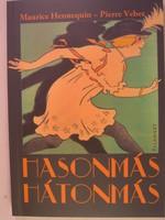 Hasonmás Hátonmás   1912 színmű új fordítása   Dedikált