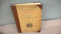 Hatalmas német nyelvű Építészeti könyv, gyönyörű képek 1901!
