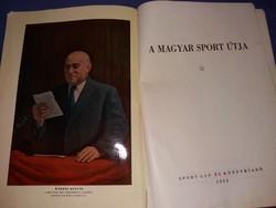 A Magyar Sport útja az 1952 Helsinki olimpiai album Rákosi Mátyás védnökségével