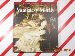 Munkácsy Mihály  A magyar fetészet mesterei