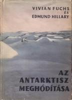 Fuchs, V.-Hillary, E.::Az Antarktisz meghódítása