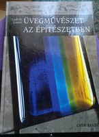 Üveg művészet az építészetben cser kiadó 2010., Ajánljon!