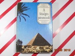 Vojtech Zamarovsky : A felséges piramisok