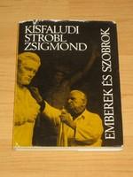 Kisfaludi Strobl Zsigmond: Emberek és szobrok /dedikált