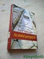 Pavel Vilikovsky: Az utolsó pompeji ló