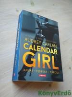 Audrey Carlan: Calendar Girl / Január - Február - Március