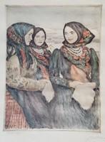 Glatz Oszkár - Bujáki lányok 38 x 29 cm színezett rézkarc