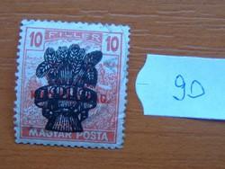 10 FILLÉR 1920 Búzakalász felülnyomat a Magyar Tanácsköztársaság Magyar Posta Arató 90#