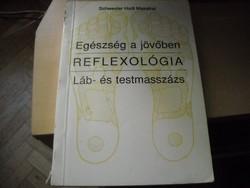 Reflexológia (Láb és testmasszázs)
